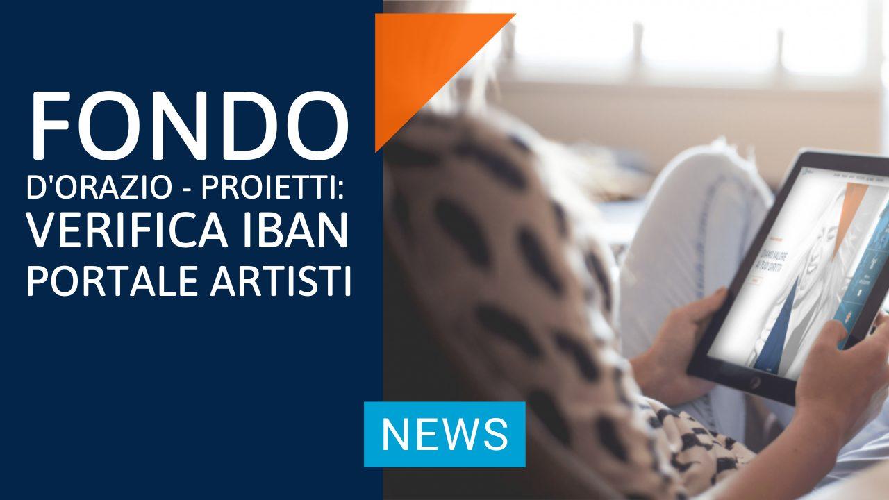 Fondo Sostegno D'Orazio – Proietti: verifica coordinate IBAN sul Portale Artisti