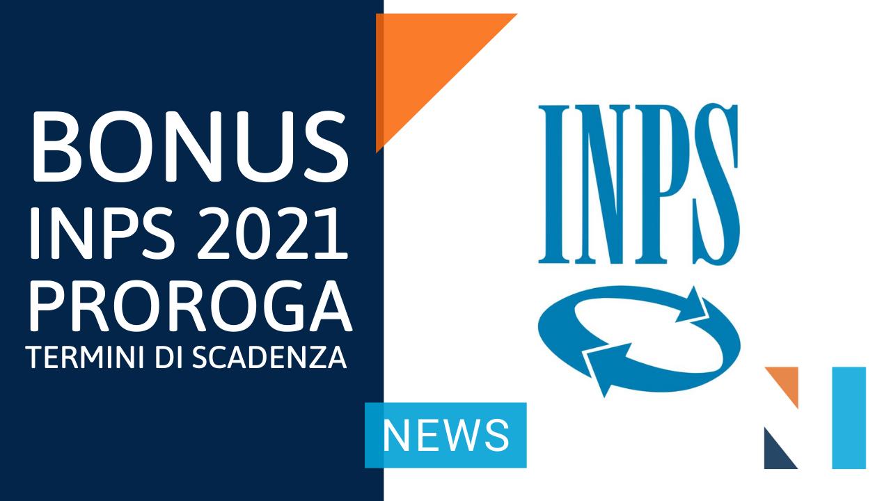 Proroga BONUS INPS da 2.400 EURO: per richiederlo c'è tempo fino al 31 maggio 2021