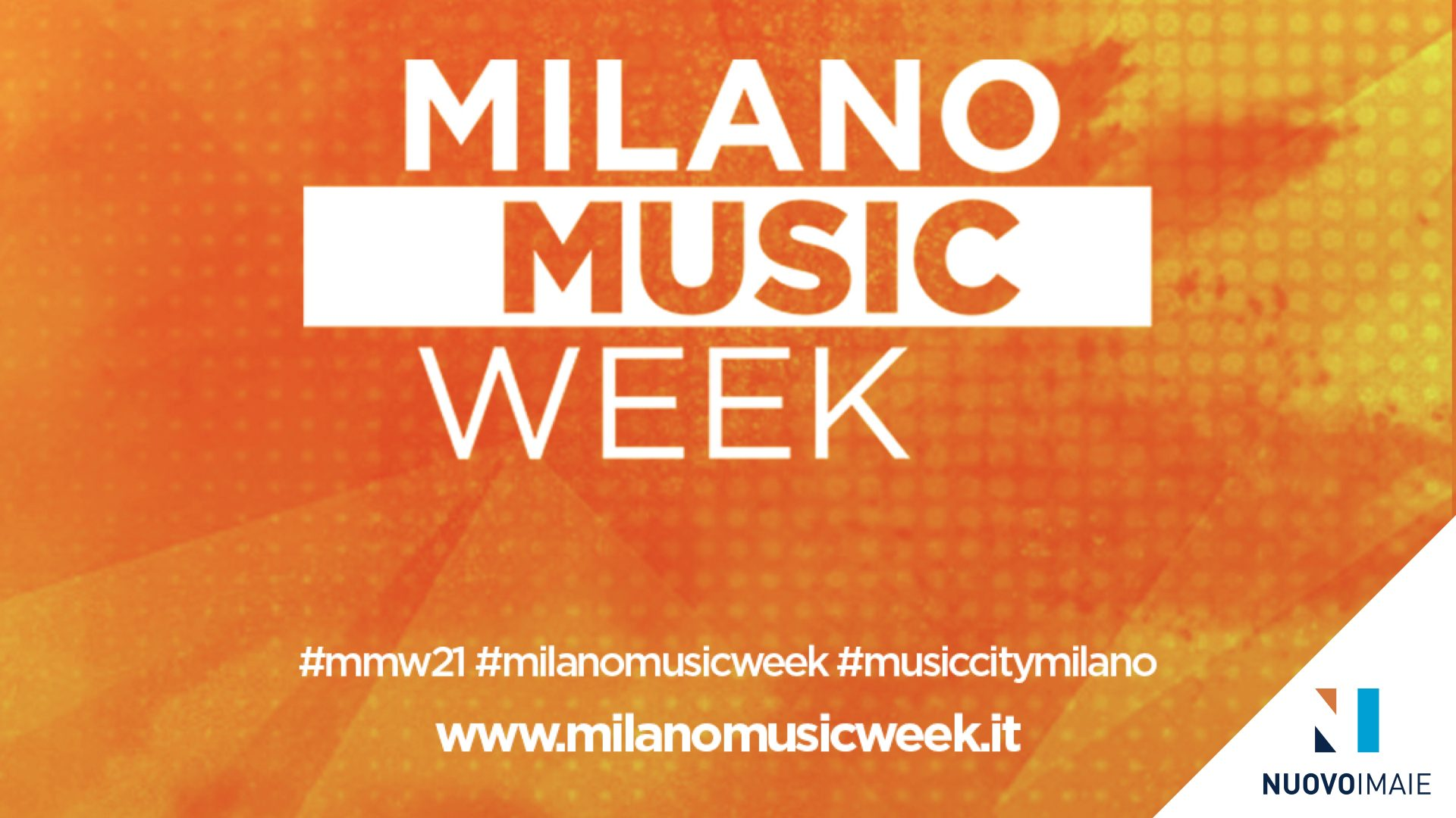 NUOVO IMAIE tra i promotori della Milano Music Week 2021