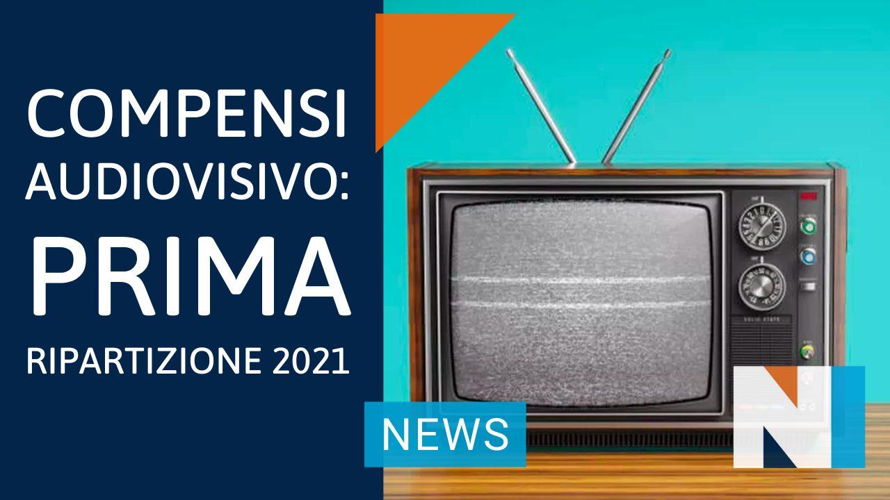 Compensi Audiovisivo: al via la Prima Ripartizione 2021