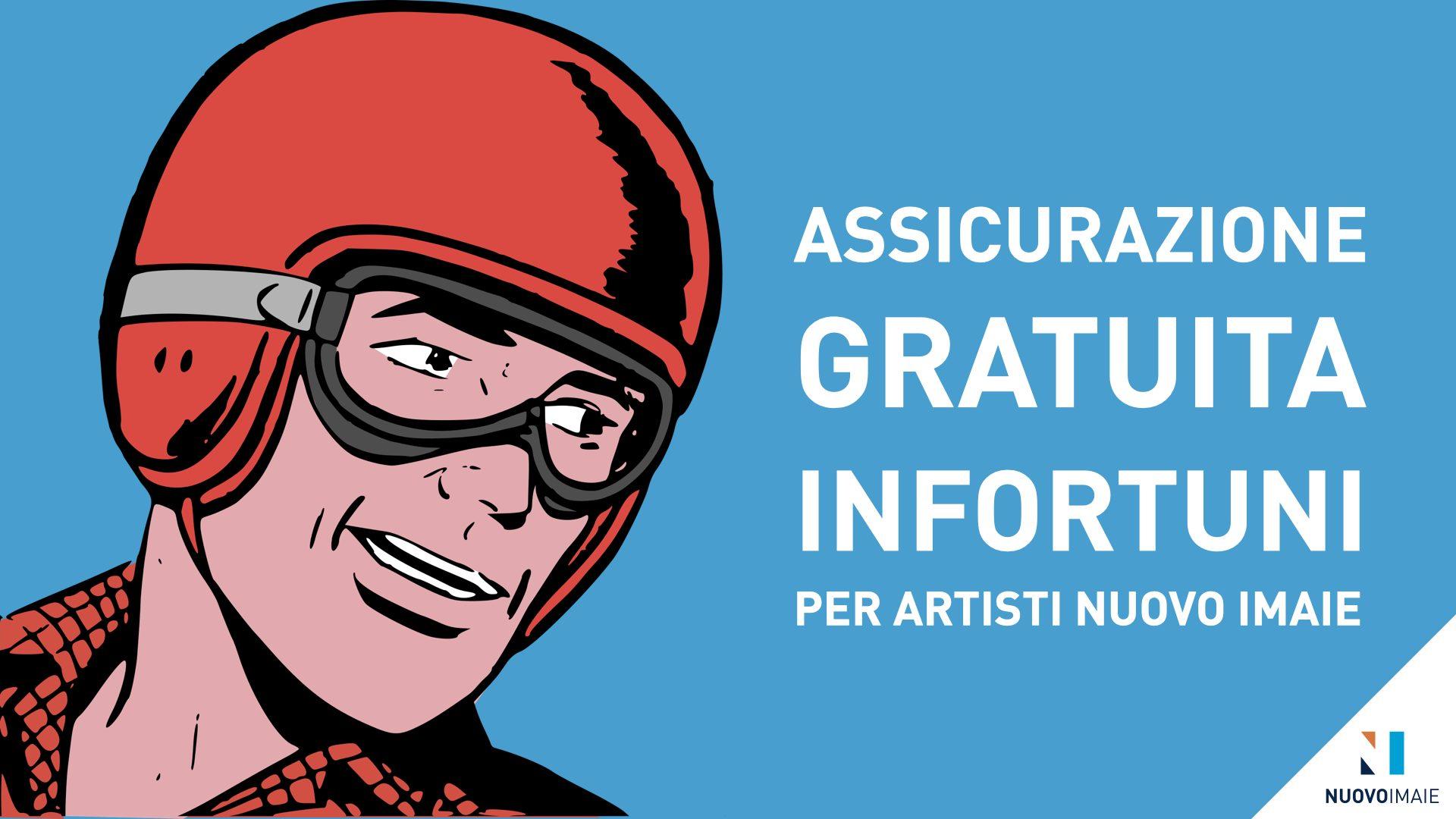 Assicurazione Gratuita Infortuni per Artisti NUOVO IMAIE